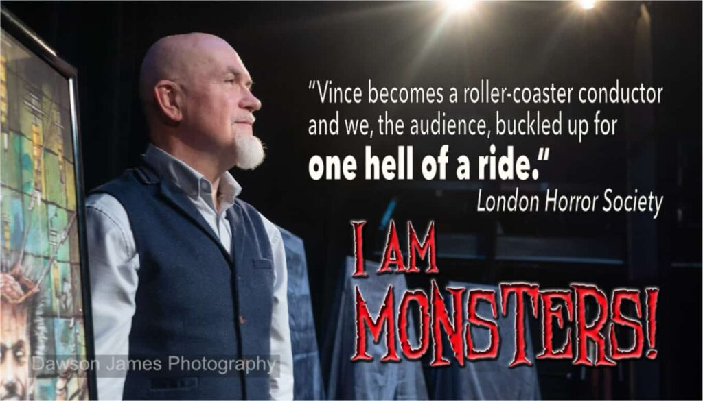 """Vince becomes a rollercoaster conductor and we, the audience, buckled up for one hell of a ride."" London Horror Society"