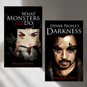 Front covers of What Monsters Do and Other People's Darkness books
