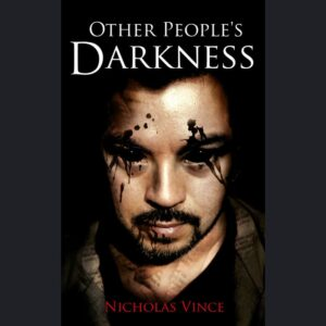 Front cover of Other People's Darkness. Close up of young man with black eyes, face smeared with ink. Suggestion skin made of newsprint.